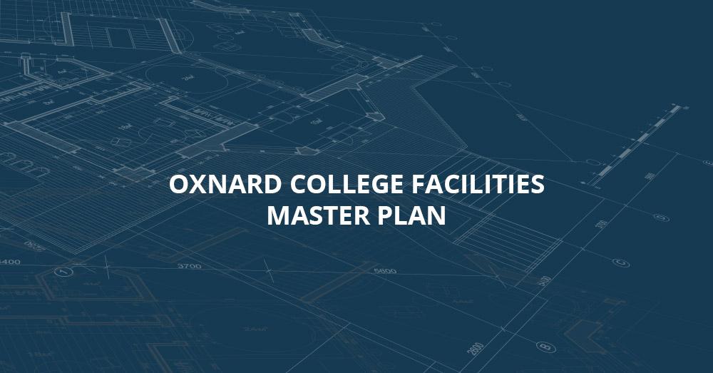 Oxnard College Facilities Master Plan