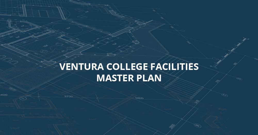 Ventura College Facilities Master Plan