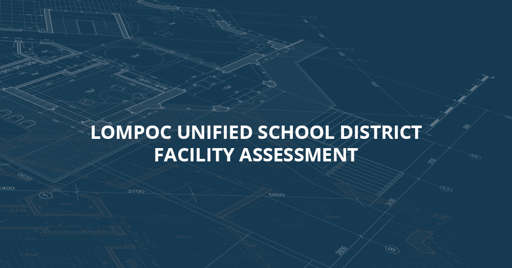 Lompoc Unified School District Facility Assessment